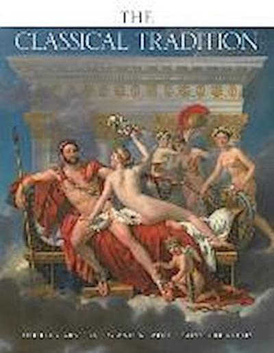 Classical Tradtion, The - Anthony Grafton