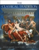 The Classical Tradition - Anthony Grafton; Glenn W. Most; Salvatore Settis