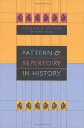 Pattern and Repertoire in History - Roehner, Bertrand M. / Syme, Tony