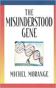 Misunderstood Gene - Michel Morange, Matthew Cobb (Translator)