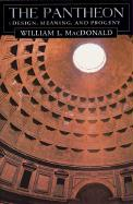 The Pantheon: Design, Meaning, and Progeny, Second Edition