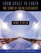 From Space to Earth: The Story of Solar Electricity