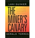 The Miner's Canary - Lani Guinier