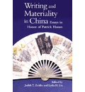 Writing and Materiality in China - Judith T. Zeitlin
