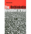 The Unthinkable Revolution in Iran - Charles Kurzman