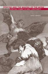 Demons and Making of the Monk - Brakke