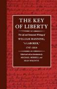 The Key of Liberty: The Life and Democratic Writings of William Manning