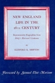 New England Life in the Eighteenth Century - Clifford K. Shipton