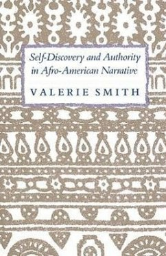 Self-Discovery and Authority in Afro-American Narrative - Smith, Valerie