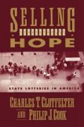 Selling Hope: State Lotteries in America