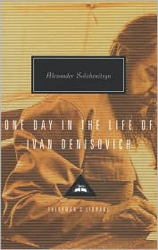 One Day in the Life of Ivan Denisovich (Everyman's Library) - Alexander Solzhenitsyn, John Bayley (Introduction)