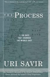 The Process: 1,100 Days That Changed the Middle East - Savir, Uri