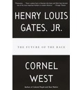 The Future of the Race - Jr.  Henry Louis Gates