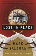 Lost in Place - Mark Salzman