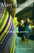 Two Girls Fat and Thin