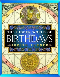 The Hidden World of Birthdays - Turner, Judith
