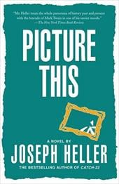 Picture This - Heller, Joseph L.