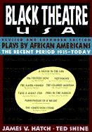Plays by African Americans: The Recent Period 1935-Today