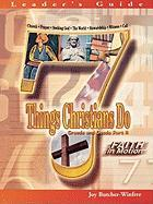 Fim 7 Things Christians Do Leader