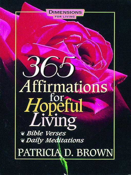 365 Affirmations for Hopeful Living als eBook von Patricia D. Brown - United Methodist Publishing House