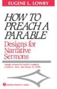 How to Preach a Parable: Designs for Narrative Sermons