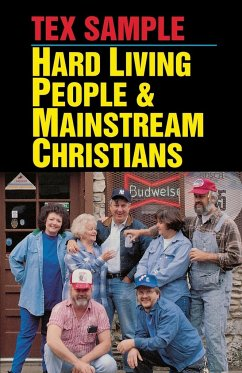 Hard Living People & Mainstream Christians - Sample, Tex