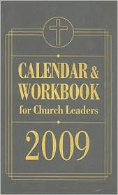 Calendar and Workbook for Church Leaders 2009