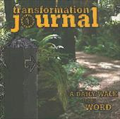Transformation Journal: A Daily Walk in the Word - Kibbey, Sue Nilson / Slaughter, Carolyn / Applegate, Kevin