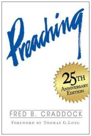 Preaching - Fred B Craddock