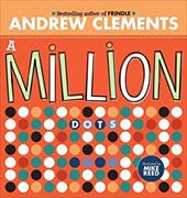 A Million Dots - Clements, Andrew / Reed, Mike