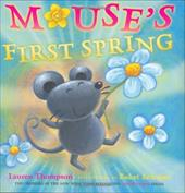 Mouse's First Spring - Thompson, Lauren / Erdogan, Buket