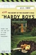 The Secret of the Soldier's Gold - Dixon, Franklin W.