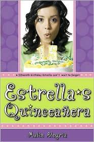 Estrella's Quinceanera - Malin Alegria