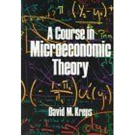 A Course In Microeconomic Theory - David M Krep