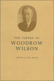 The Papers of Woodrow Wilson, Volume 68: April 8, 1922-1924 - Woodrow Wilson