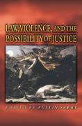 Law, Violence, and the Possibility of Justice