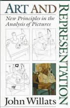 Art and Representation: New Principles in the Analysis of Pictures - Willats, John