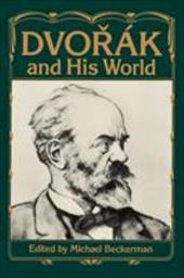 Dvorak and His World - Beckerman, Michael