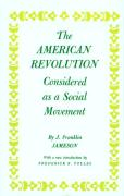 The American Revolution Considered as a Social Movement