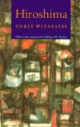 Hiroshima: Three Witnesses