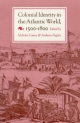 Colonial Identity in the Atlantic World, 1500-1800 - Nicholas Canny; Mr. Anthony Pagden