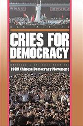 Cries for Democracy: Writings and Speeches from the 1989 Chinese Democracy Movement - Minzhu, Han / Sheng, Hua / Spence, Jonathan D.