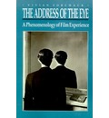 The Address of the Eye - Vivian Sobchack