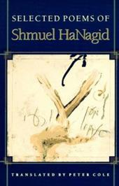 Selected Poems of Shmuel Hanagid - Hanagid, Shmuel / Cole, Peter