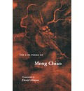 The Late Poems of Meng Chiao - Meng Chiao