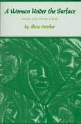 A Woman Under the Surface: Poems and Prose Poems