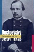 Dostoevsky: The Years of Ordeal, 1850-1859