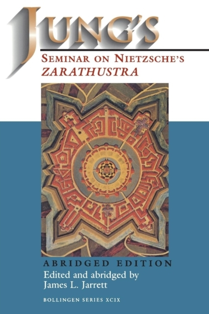 Jung`s Seminar on Nietzsche`s