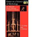 Essays on a Science of Mythology - C. G. Jung