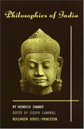 Philosophies of India - Zimmer, Heinrich / Campbell, Joseph / Campbell, Joseph